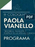 """III Coloquio Paola Vianello """"Retórica, filosofía y política en la Atenas clásica"""" (programa)"""
