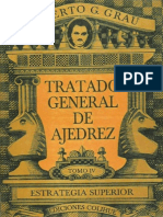 Tratado General de Ajedrez (Vol 4) - Estrategia Superior - Roberto G. Grau