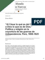 """""""Al César Lo Qué Es Del César y a Dios Lo Que Es de Dios."""" Política y Religión en La Coyuntura de Las Guerras de Independencia"""