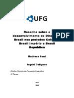 Resenha Sobre o Desenvolvimento Do Direito No Brasil Nos Períodos Colonial