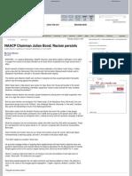 NAACP Chairman Julian Bond Racism Persists