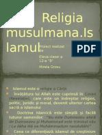 Religia musulmana.Islam