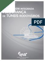 Abordagem Integrada à Segurança de Túneis Rodoviários