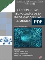 Gestión de las Tecnologías de la Información y las Comunicaciones.