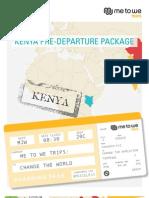 Kenya Pre-Departure Package