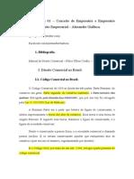 Aula 01 e 02 – Conceito de Empresário e Empresário Individual e EIRELI 1 – Direito Empresarial – Alexandre Gialluca 2015