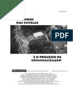 Relatório Os Muros Nas Favelas e o Processo de Criminalização