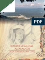 Plan Maestro de la Reserva Comunal Amarakaeri 2008 - 2012