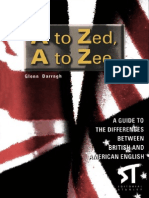 A guide to the difference between American English and British English