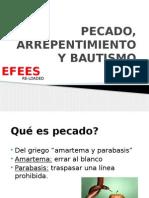 PECADO, ARREPENTIMIENTO Y BAUTISMO.pptx