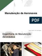 Aula 01 - Visão Geral Da Manutenção Aeronáutica