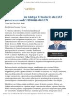 ConJur - Modelo de Código Tributário Do CIAT Pode Estimular Reforma Do CTN