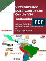 OracleVM VDAY-ITUSERS Agosto2009 MPalacios