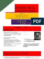 Présentation de La Revue ANGEIOLOGIE