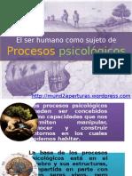 El Ser Humano y Los Procesos Psicologicos (PPT)