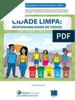 """""""Cidade Limpa, Responsabilidade de Todos"""""""