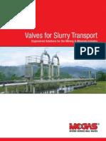 Valve for Slurry Tranport