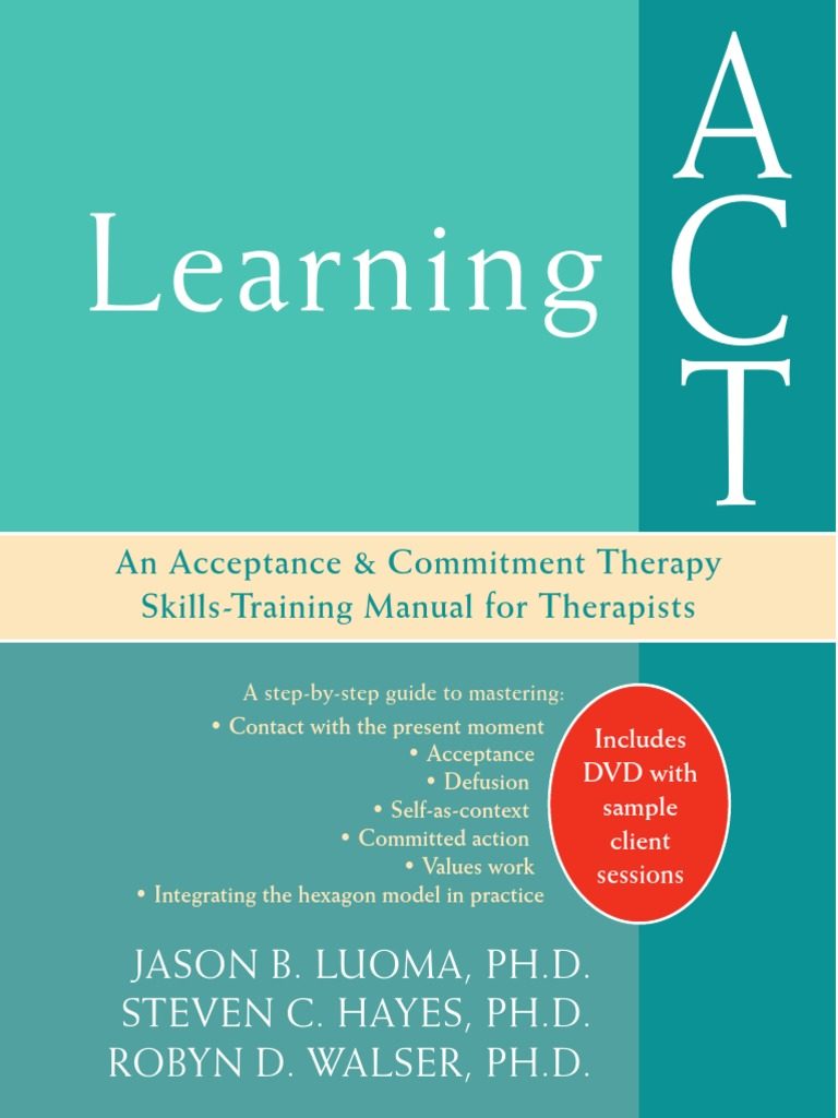 0prsr.Learning.ACT.An.Acceptance.and.Commitment.Therapy ...