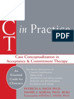 ACT in Practice Case Conceptualization in Acceptance and Commitment Therapy