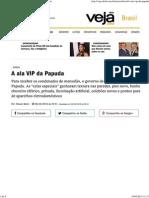 A ala VIP da Papuda