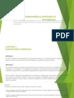 Legislación Guatemalteca Enfocada Al PeriodismoPP
