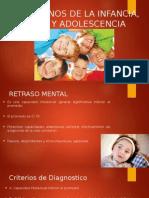 Trastornos de La Infancia, Niñez y Adolescencia
