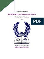 Collins, Mabel - El Idilio Del Loto Blanco