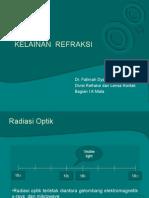 Kelainan Refraksi - Dr. Fatimah,spM