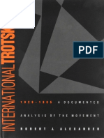 Robert J. Alexander, International Trotskyism, 1929-1985 - A Documentary History of the Movement