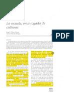 Pérez La escuela, encrucijada de culturasGómez - La Escuela, Encrucijada de Culturas