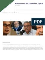 ¿Qué Significa El Desbloqueo a Cuba_ Opinan Los Expertos - RunRun
