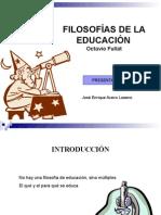 Filosofias de La Educ Enn PPT y Esquemas Resumen