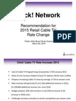 4. PUB Click! Rate Increase Presentation 2015 (Final)