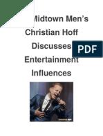 The Midtown Men's Christian Hoff Discusses Entertainment Influences