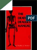 The Death Dealer's Manual - Bradley Steiner - Paladin Press