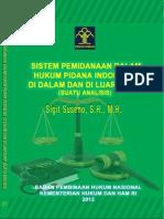 ANALISIS SISTEM PEMIDANAAN DALAM HUKUM PIDANA INDONESIA DI DALAM DAN DI LUAR KUHP