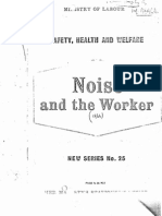 Noise and the Worker - 1st Ed - June 1963