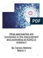 Methods of controlling and improving concentration in ADHD children.
