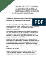 Aplicación Del Proyecto Liberal en Los Gobiernos de Juarez y Lerdo