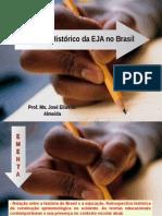 Panorama Historico Da Eja No Brasil