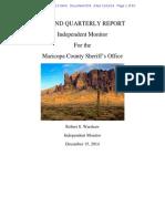 Melendres # 834 - Monitors 2nd Report | D.Ariz._2-07-cv-02513_834_MONITOR's SECOND QUARTERLY REPORT.pdf