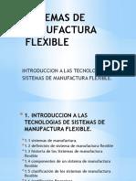 SISTEMAS DE MANUFACTURA FLEXIBLE.pptx