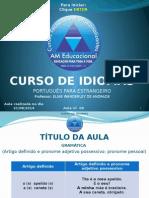 Aula_09_Dia_21_Gramática-Artigos Definidos-pronome Adjetivo Possessivo-pronúncia, Vocabulário e Aplicação