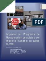 Impacto Del Programa de Recuperacion de Adictos Del INSAM