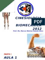 Cinesiologia e Biomecânica Aula 1