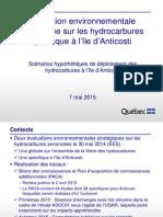 Évaluation environnementale stratégique sur les hydrocarbures spécifique à l'île d'Anticosti