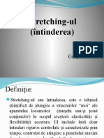 Stretching Ul (Intinderea)