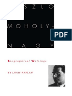 Kaplan Louis Laszlo Moholy-Nagy Biographical Writings