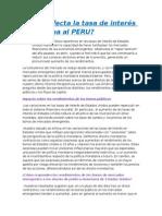 Cómo Afecta La Tasa de Interés Americana Al PERU
