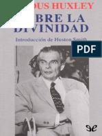 Aldous Huxley - Sobre La Divinidad
